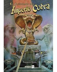 Imperio Cobra | El retorno...
