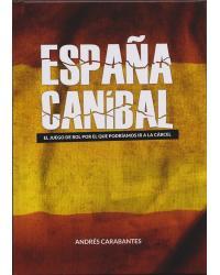 España Caníbal | Manual Básico
