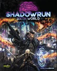 Shadowrun 6 | Core rulebook...