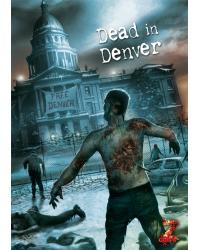 Z Corps | Dead in Denver