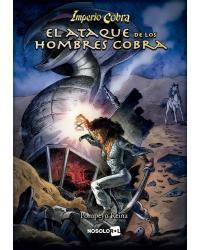 Imperio Cobra | El Ataque...