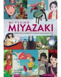 Mi vecino Miyazaki  ...