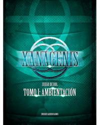 Xanágenis | Tomo I:...