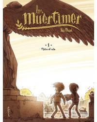 Los Muertimer | 1: Matar el...