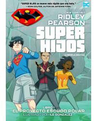 Super Hijos |1: El Proyecto...