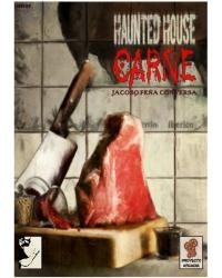 Haunted House | Carne