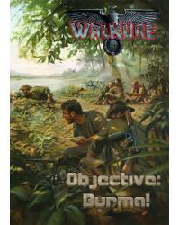 Walküre | Objective: Burma!