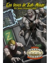 Savage Worlds | Los fosos...