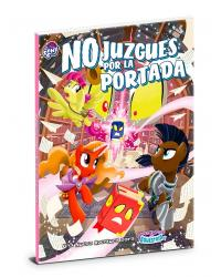 My Little Pony | No juzgues...