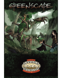 Savage Worlds | Greenscape:...